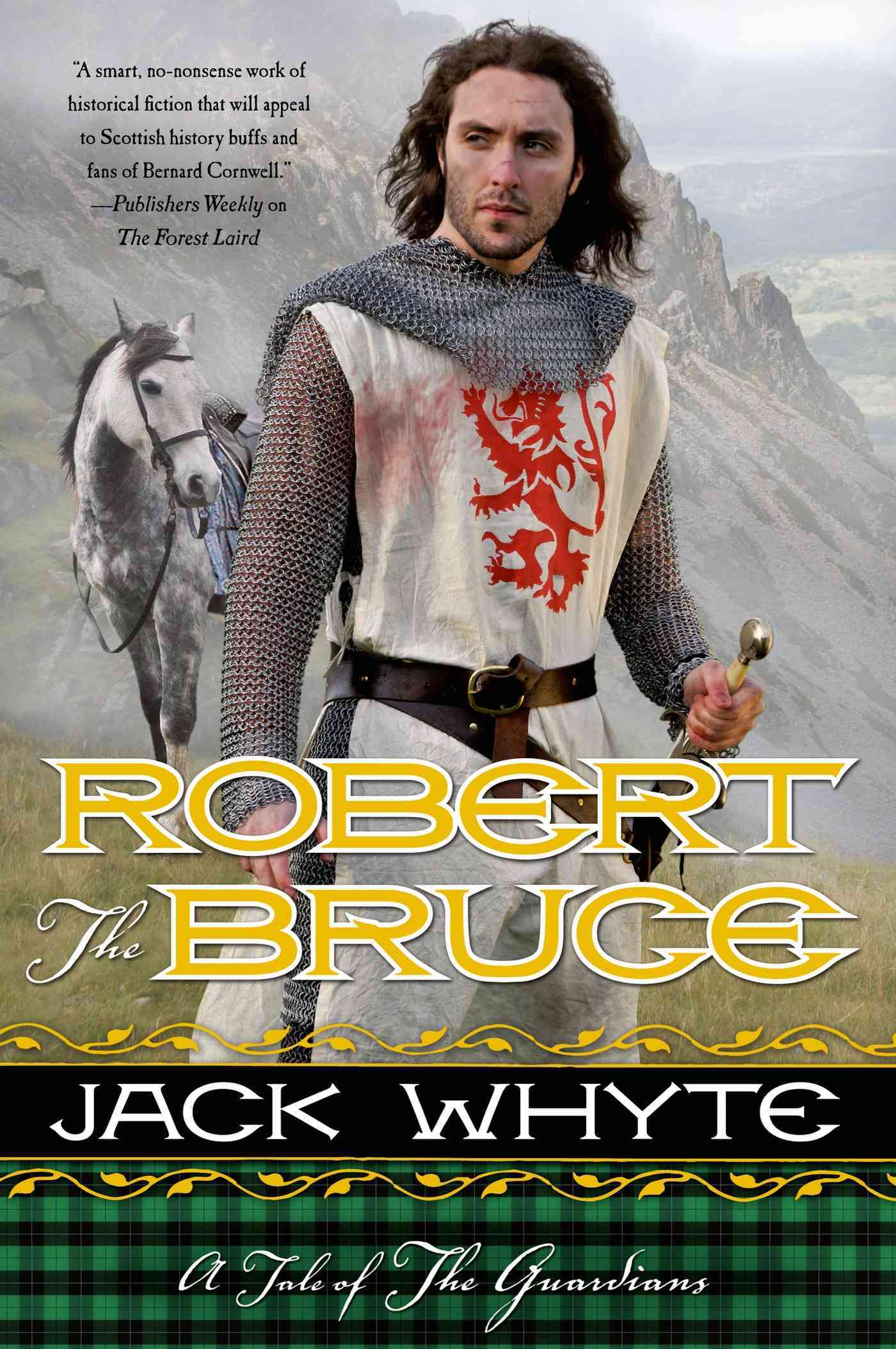 Robert the Bruce By Whyte, Jack