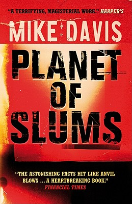 Planet of Slums By Davis, Mike